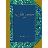 Leyes De La ... Asamblea Legislativa De Puerto Rico