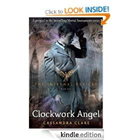 The Infernal Devices 1: Clockwork Angel