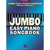 Jumbo Easy Piano Songbook: 200 Songs for All Occasionsby Hal Leonard Corp.