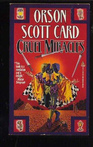 Cruel Miracles, Orson Scott Card