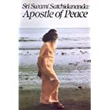 Sri Swami Satchidananda-Apostle Of Peace ~ Joan Wiener Bordow
