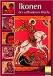 Ikonen der orthodoxen Kirche. CD-ROM...