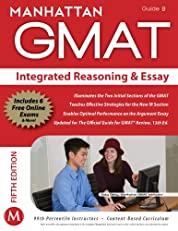 Integrated Reasoning and Essay Strategy Guide, 5th Edition (Manhattan GMAT Strategy Guides)