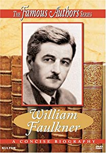 William Faulkner [videorecording]