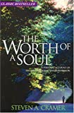 Worth of a Soul: A Personal Account of Excommunication and Conversion