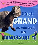 Sur la Terre des dinosaures : C'est grand comment un dinosaure ?