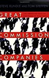 img - for By Steven L. Rundle Great Commission Companies: The Emerging Role of Business in Missions book / textbook / text book