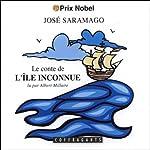 Le Conte de l'île inconnue | José Saramago
