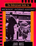 The Underground Guide to Microsoft Internet Assistant: Slightly Askew Advice on Mastering the Web with WinWord (0201489449) by Wharmby, Eileen