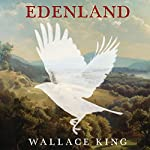 Edenland | Wallace King