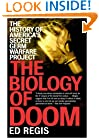 THE BIOLOGY OF DOOM: America's Secret Germ Warfare Project