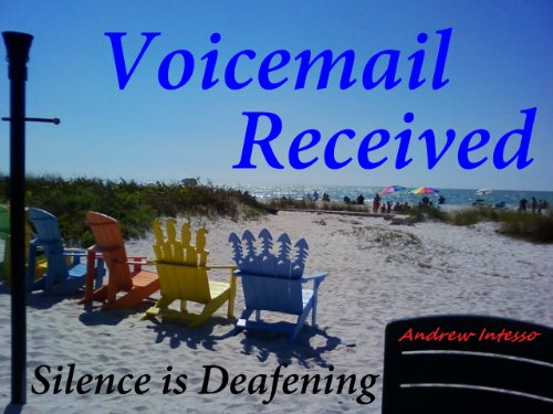 Voicemail Received: Silence is Deafening (Voicemail Book I) PDF