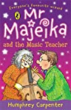 Mr Majeika and the Music Teacher (0140321411) by Carpenter, Humphrey