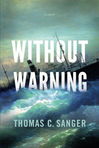 Without Warning [Sanger, Thomas C.] (Tapa Blanda)