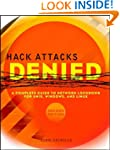 Hack Attacks Denied: A Complete Guide...