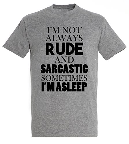 I'm Not Always Rude and Sarcastic Sometimes I'm Asleep Funny Quote Men Uomo Grey Melange T-shirt