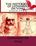 img - for The Notebooks of Leonardo Da Vinci: Complete & Illustrated book / textbook / text book