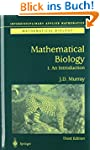 Mathematical Biology: I. An Introduct...