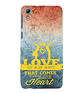 EPICCASE love is an art Mobile Back Case Cover For HTC Desire 826 (Designer Case)