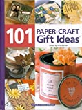 img - for 101 Paper Craft Gift Ideas book / textbook / text book