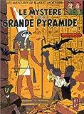 Le mystère de la grande pyramide (tome 1)