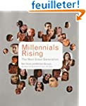 Millennials Rising: The Next Great Ge...