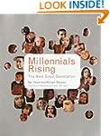 Millennials Rising: The Next Great Ge...