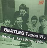 BEATLES TAPES VI:ROCK & RELIGI by BEATLES [Music CD]