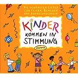"""Kinder Kommen in Stimmungvon """"Various"""""""