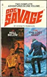 Hell Below / The Lost Giant (Doc Savage Nos. 99 & 100) (0553143484) by Robeson, Kenneth