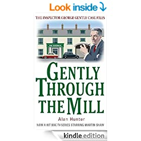 Gently Through the Mill (The Inspector George Gently Case Files)