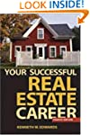 Your Successful Real Estate Career: 5...