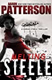 MELTING STEELE: A Sarah Steele Legal Thriller (Book 3)
