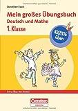 RICHTIG üben - Mein großes Übungsbuch Deutsch und Mathe 1. Klasse - Cornelsen Scriptor (Cornelsen Scriptor - Lernen mit Dorothee Raab)