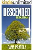 SEBASTIAN (DESCENDED Book 2)