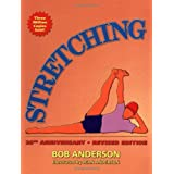 Stretching, 20th Anniversary Revised Edition ~ Bob Anderson