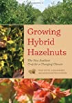 Growing Hybrid Hazelnuts