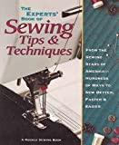 The Experts Book of Sewing Tips and Techniques: From the Sewing Stars-Hundreds of Ways to Sew Better, Faster, Easier (Rodale Sewing Book)