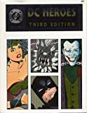 DC Heroes Role-Playing Game, 3rd Ed.
