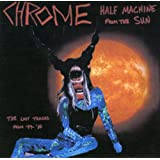 Half Machine From The Sun - Lost Tracks '79-'80