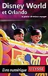 Disney World et Orlando (Guide de voy...