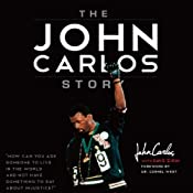 The John Carlos Story: The Sports Moment that Changed the World | [John Carlos]