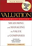 Valuation: Measuring And Managing The Value Of Companies (0471702218) by McKinsey & Company, Inc