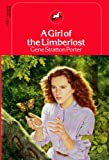 A Girl of the Limberlost (A Dell Yearling Classic) (0440430909) by Gene Stratton Porter