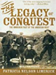 The Legacy of Conquest: The Unbroken...