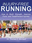 Injury-Free Running: How to Build Str...