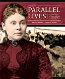 img - for Parallel Lives: A Social History of Lizzie A. Borden and Her Fall River book / textbook / text book