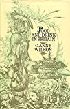 img - for Food & drink in Britain from the Stone Age to recent times book / textbook / text book