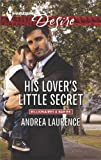 His Lovers Little Secret (Billionaires and Babies)