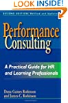 Performance Consulting: A Practical G...